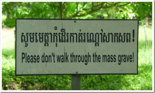 Mass grave sign, Killing Fields