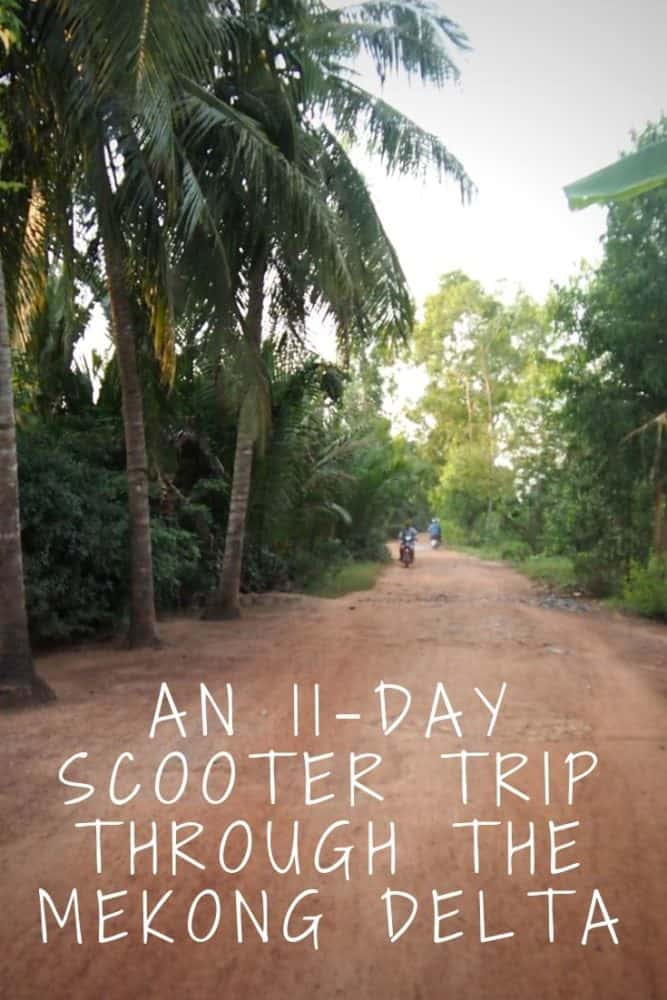 11 day scooter trip through Mekong Delta