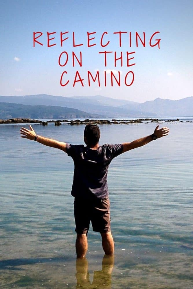 Reflecting on the Camino