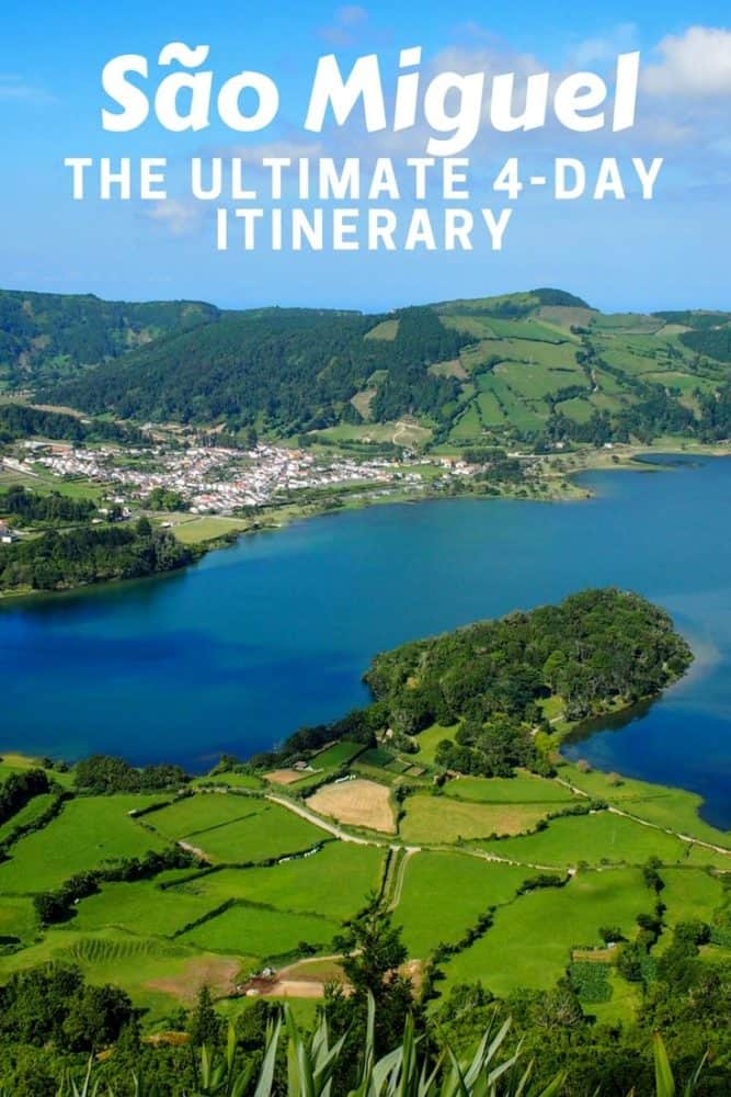 São Miguel Ultimate 4 Day Itinerary