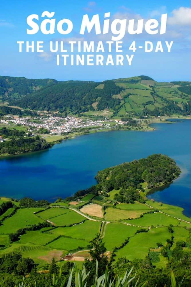 São Miguel - The Ultimate 4-Day Itinerary