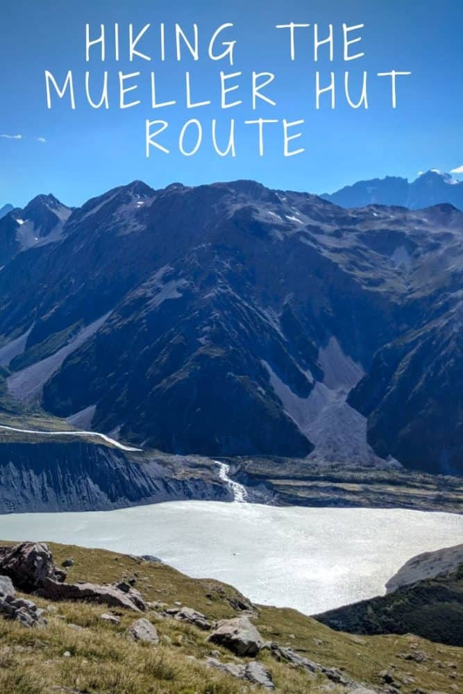 Hiking the Mueller Hut route - Mount Cook